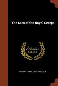 The Loss of the Royal George by William Henry Giles Kingston