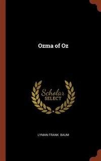 Ozma of Oz by Lyman Frank Baum