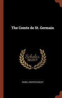 The Comte de St. Germain de Isabel Cooper-Oakley