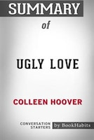 Summary of Ugly Love by Colleen Hoover: Conversation Starters