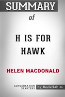 Summary of H Is for Hawk by Helen Macdonald: Conversation Starters
