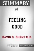 Summary of Feeling Good by David D. Burns M.D.: Conversation Starters