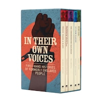 In Their Own Voices: First-hand Histories Of Formerly Enslaved People
