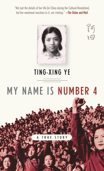 My Name is Number 4, Book by Ting-xing Ye (Mass Market Paperback) | chapters.indigo.ca