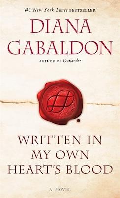 Book Written In My Own Heart's Blood by Diana Gabaldon