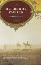 The Mulberry Empire: A Novel