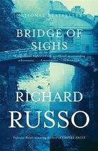 Bridge Of Sighs: A Novel