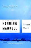 Faceless Killers: The First Kurt Wallander Mystery