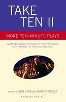 Take Ten Ii: More Ten-minute Plays