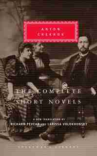 The Complete Short Novels de Anton Chekhov
