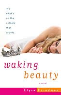 Waking Beauty: A Novel