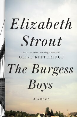 Book The Burgess Boys: A Novel by Elizabeth Strout