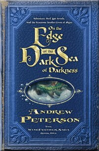 On The Edge Of The Dark Sea Of Darkness: Adventure. Peril. Lost Jewels. And The Fearsome Toothy…
