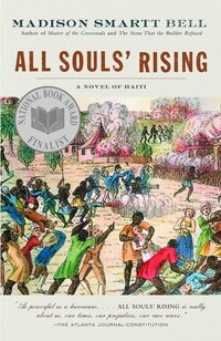 All Souls' Rising: A Novel Of Haiti (1)