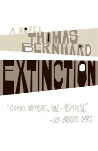 Extinction: A Novel