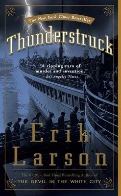 Book Thunderstruck by Erik Larson