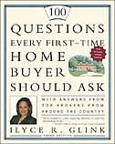 100 Questions Every First-Time Home Buyer Should Ask: With Answers from Top Brokers from Around the…