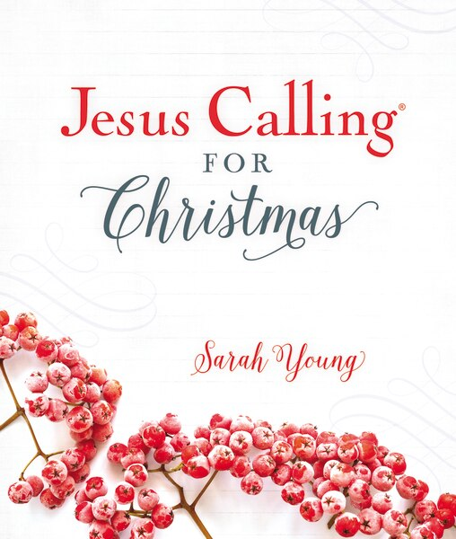 Jesus Calling For Christmas by Sarah Young