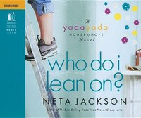 Who Do I Lean On: Audio Book on CD