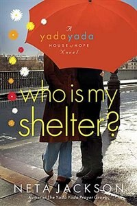Book Who Is My Shelter by Neta Jackson