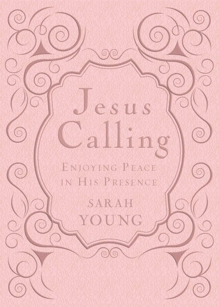 Jesus Calling: Enjoying Peace In His Presence, Pink Leathersoft, With Scripture References by Sarah Young