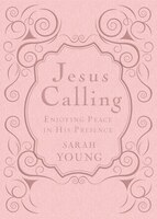 Book Jesus Calling - Deluxe Edition Pink Cover: Enjoying Peace in His Presence by Sarah Young