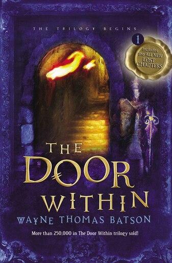 The Door Within: The Door Within Trilogy - Book One de Wayne Thomas Batson