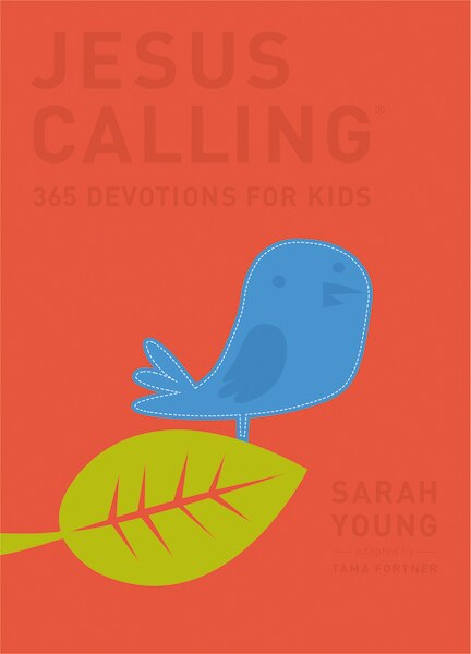 Jesus Calling: 365 Devotions For Kids: Deluxe Edition by Sarah Young