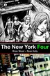 The New York Four by Ryan Kelly