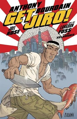 Book Get Jiro! by Anthony Bourdain