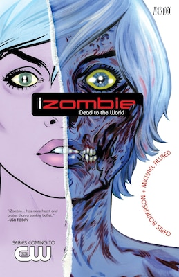 Book Izombie Vol. 1: Dead To The World by Chris Roberson