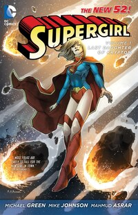 Supergirl Vol. 1: Last Daughter Of Krypton (the New 52)
