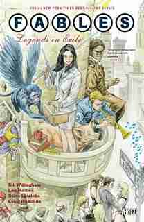 Fables Vol. 1: Legends In Exile by Bill Willingham