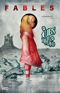 Fables Vol. 18: Cubs In Toyland