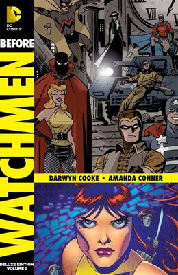 Book Before Watchmen: Minutemen/silk Spectre by Darwyn Cooke