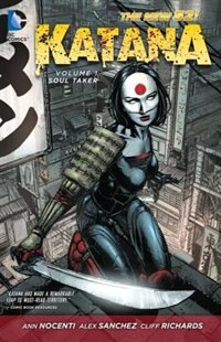 Katana Vol. 1: Soultaker (the New 52)