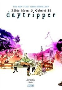 Book Daytripper Deluxe Edition by Gabriel Ba