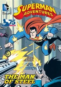 Book Superman Adventures: The Man Of Steel by Various