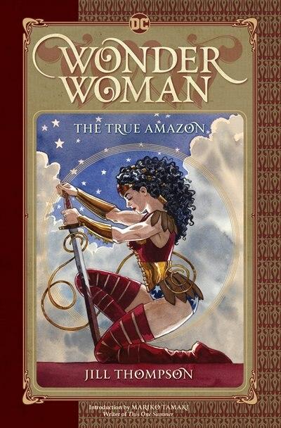 Wonder Woman: The True Amazon by Jill Thompson