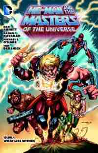 He-man And The Masters Of The Universe Vol. 4: What Lies Within by Dan Abnett