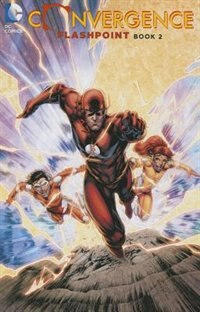 Convergence: Flashpoint Book Two