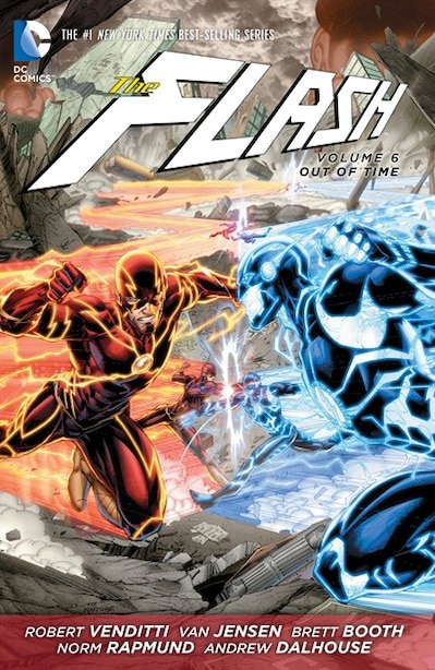 The Flash Vol. 6: Out Of Time (the New 52) by Robert Venditti