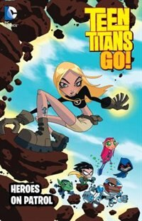 Teen Titans Go!: Heroes On Patrol