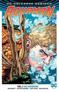 Aquaman Vol. 1: The Drowning (rebirth)