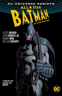 All Star Batman Vol. 1: My Own Worst Enemy (rebirth)
