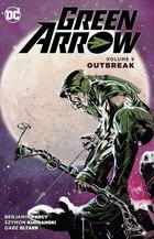 Green Arrow Vol. 9: Outbreak
