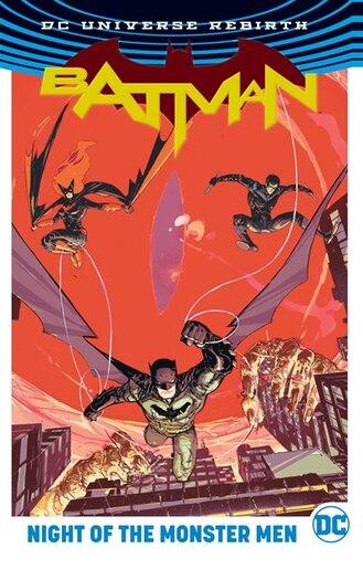 Batman: Night Of The Monster Men (rebirth) by Tom King