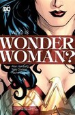 Wonder Woman: Who Is Wonder Woman? (new Edition)