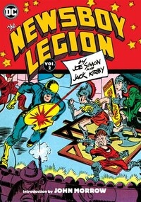 The Newsboy Legion By Joe Simon & Jack Kirby Vol. 2