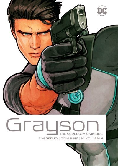 Grayson: The Superspy Omnibus de Tom King